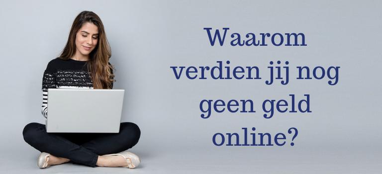 Is online geld verdienen betrouwbaar?